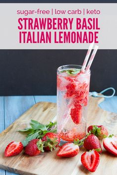 Strawberry Basil Italian Lemonade #vegan #sugarfree #keto #lowcarb # ...