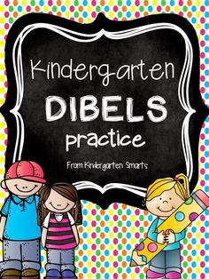 Kindergarten DIBELS Practice with printable worksheets