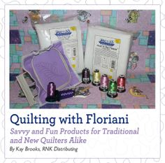Floriani Machine Embroidery Software, Stabilizer and Thread