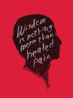 Wisdom is nothing more than healed pain. #hawaiirehab www.hawaiiislandrecovery.com