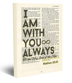 I am with you Always to the Very end of the Age - Matthew 28:20 Vintage Bible page verse scripture - Christian wrapped art CANVAS, dictionary wall & home decor. This reproduction wrapped CANVAS of a highlighted King James Bible scripture is sure to make a great gift for someone. We scan real pages from old Bibles (thus they have slight flaws and aging such as bleeding words from the other side, because the pages are so thin), which just adds to the character. This is a perfect reminder as…