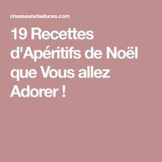 19 Recettes d'Apéritifs de Noël que Vous allez Adorer !