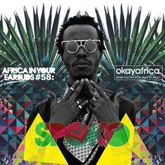 Download South African beatmaker DJ Spoko's massive Africa In Your Earbuds mixtape.