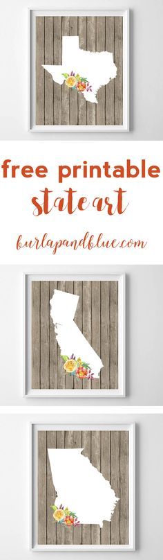 free printable state art! download  the state of your choice and frame. In a wood grain and floral pattern.