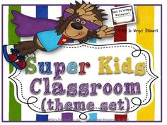 $$ SUPER KIDS Classroom Theme Set This SUPER KIDS classroom themed set is great for back to school! Decorate your room using a bright and colorful themed set that you can use throughout your class. This set is easy to use and can easily match up with any solid color classroom decorations when creating your unique classroom look! I added everything I could think of because I will be using this theme next year in my own classroom.