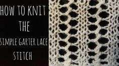 How to Knit The Simple Garter Lace Stitch- Beginner Friendly! In this video I show you how to knit the simple garter lace stitch. It is a one row repeat and beginner friendly. This would make a beautiful scarf! Remember if you use lace weight yarn, you Lace Knitting, Knitting Stitches, Knitting Needles, Crochet Lace, Knitting Videos, Knitting For Beginners, Stitch Patterns, Knitting Patterns, Garter Stitch