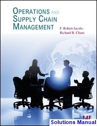 Operations Management Operations And Supply Chain Management 14th Edition Jacobs Solutions Manual Digital Deal Promotion 2021 Supply Chain Management Chain Management Operations Management