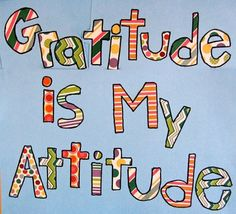 Billede fra http://quotes.land/wp-content/uploads/2013/01/Gratitude-Atitude-Quote.jpg.