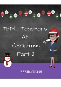 Part 2 of our TEFL Teachers At Christmas series looks at real-life tales of those teachers hundreds or thousands of miles from home at this festive time of year. Teacher Lesson Plans, English Language Learners, Second Language, Esl, Real Life, Festive, Store, Board, Christmas