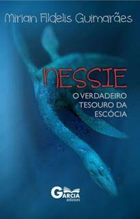 SEMPRE ROMÂNTICA!!: Nessie, O verdadeiro tesouro da Escócia - Mirian F...