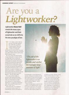 Are you a Lightworker? - Kindred Spirit Magazine November/December 2012 http://dianehallauthor.com/wp-content/uploads/2015/07/Are-You-A-Lightworker-Feature.pdf