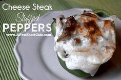 A Few Shortcuts Cheese Steak Stuffed Peppers - A Few Shortcuts