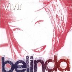 Belinda: Vivir (CD Single) - 2004.