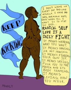 """PEARLY SAYS: """"Radical Self Love is a daily fight..."""""""