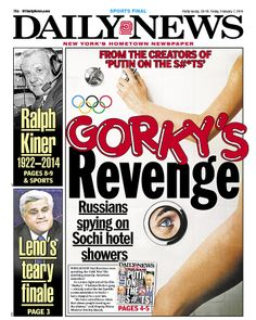 "I'm not sure most Daily News readers will get ""GORKY'S REVENGE"" but good effort"