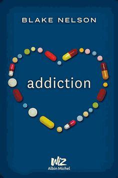 Addiction #seconde chance #désintoxication #amitié http://cdilumiere.over-blog.com/2014/05/addiction-blake-nelson-albin-michel-wiz-2014.html
