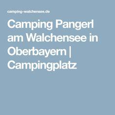Camping Pangerl am Walchensee in Oberbayern   Campingplatz