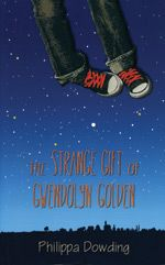 The Night Flyer's Handbook: The Strange Gift of Gwendolyn Golden 1 by Philippa Dowding Paperback) for sale online Weird Gifts, Independent School, Anger Issues, Book Trailers, Weird Stories, Critical Thinking, My Books, Fiction, Shit Happens