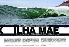 Olha só que irado!  Nesta foto da 2ªEdição da Revista Dêxa, o Big Rider Marcelo Trekinho encara a Ilha Mãe de frente.     Foto: Tony D'andrea