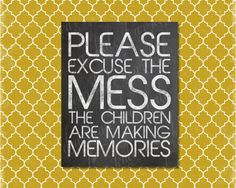 Please Excuse The Mess Chalkboard Print by dearkatehandmade, $5.00