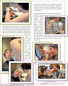 MAKEUP: THE MIDDLE - EYELASHES, MASCARA & BROW PERFECTION. Rachel (Aidan of Aidan James Salon) continues completing the makeup process by adding eyelashes, mascara and fine toning the brows to perfection. Continue at  http://www.applaudwomen.com/ApplaudWomenSpring2012mag.html#/111/