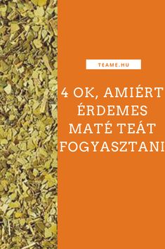 A maté tea fogyasztásának 4 pozitív hatása Tea Blog, How To Dry Basil, Herbs, Food, Essen, Herb, Meals, Yemek, Eten