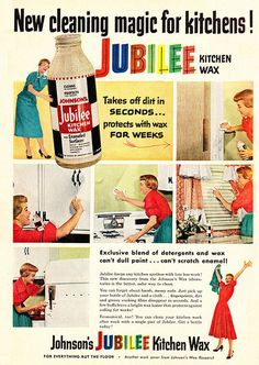 Johnson's Jubilee Kitchen Wax ad, 1953. #vintage #1950s #housework #homemaker #ads