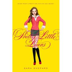 Pretty Little Liars Series by Sara Shepard: Pretty Little Liars (1) Available in Hardcopy & as an eBook