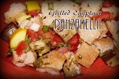 Colleen's Kitchen: Grilled Eggplant Panzanella