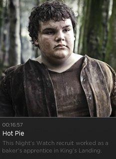 Hot Pie.