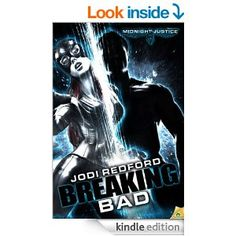 Breaking Bad: A Midnight Justice story - Kindle edition by Jodi Redford. Paranormal Romance Kindle eBooks @ Amazon.com.