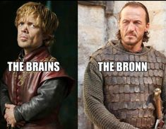 And I'm very fond of the Bronn. Tyrion and Bronn ~ Game of Thrones Bronn Game Of Thrones, Game Of Thrones Winter, Game Of Thrones Funny, Winter Is Here, Winter Is Coming, Game Of Throne Lustig, Fire Book, Valar Morghulis, Valar Dohaeris