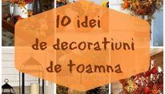 Decoratiuni de toamna. 10 idei pentru casa ta