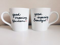 Good Morning Handsome Good Morning Beautiful by HappinessInACup