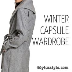 A capsule wardrobe for winter 2015 - Cynthia's picks! | 40plusstyle.com