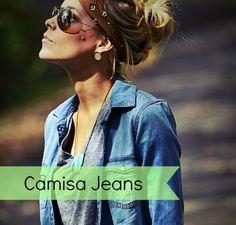 Sabe aquela roupa que combina com qualquer hora do dia e ocasião? Pois é hoje venho falar da Camisa Jeans. Quem nunca teve ou tem uma? #élinda A camisa é versátil e sempre moderna, combina com a m...