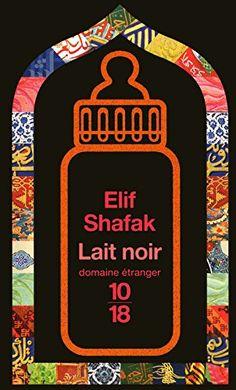 A lire : roman - Lait noir, Elif Shafak Virginia Woolf, Lus, Movies To Watch, Baby Blue, Books To Read, Reading, Romans, Amazon Fr, Design