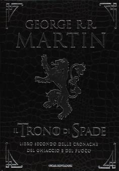 Il trono di spade. Libro secondo delle Cronache del ghiaccio e del fuoco - George R.R. Martin