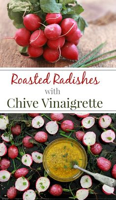 Roasted Radishes with Chive Vinaigrette | Simply Fresh Dinners