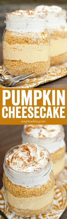 Make these fun and easy No Bake Pumpkin Cheesecakes in mason jars for a delectable fall dessert!: