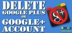 How To Delete Google Plus or Google+ Account Without Deleting Gmail Account? Want To Get Rid Of GooglePlus Account/Profile Then Just Read Out ThatHow To Delete Google Plus or Google+ Account Without Deleting Gmail AccountThrough Easy And Working Steps Tuotorials With Images. Google Account, Accounting, Rid, Gmail Google, Profile, How To Get, Reading, Easy, User Profile