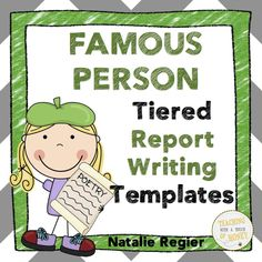 $ Report writing can be challenging for students. Use these famous person tiered report writing templates with your students as they work through the report writing process.