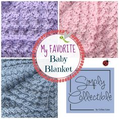 My Favorite Baby Blanket Crochet Pattern - Simply Collectible Blog