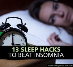 Are You Sleeping Enough? Try These 13 Sleep Hacks