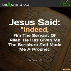 Jesus In Islam, Jesus Peace, Spirit Of Truth, Peace Be Upon Him, Jesus Quotes, Quran, Religion, Give It To Me, Deen