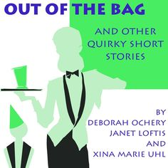 'Out of the Bag and Other Quirky Short Stories' Five humorous short stories make up this collection by the authors of XC Publishing.net. Here you'll find a quirky mix of romance, science fiction, and fantasy tales by Deborah Ochery, Janet L. Loftis, and Xina Marie Uhl with one thing in common - they will amuse as well as intrigue you.
