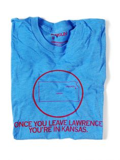 Once You Leave Lawrence, You're in Kansas
