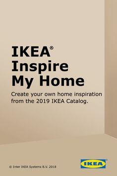 This board was created with IKEA Inspire My Home. Go to www.ikeainspiremyhome.com to create your personal board from the IKEA 2019 catalog. Make the dream yours.