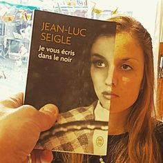 Jean-Luc Seigle, Je vous écris dans le noir - #jailu #gwalarn #gwalarnlibrairie #lannion #librairie #librairiegwalarn #bookface
