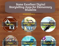 Some Excellent Digital Storytelling Apps for Elementary Students